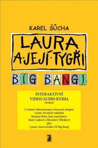 Laura a její tygři - Big Bang!  [E-kniha]